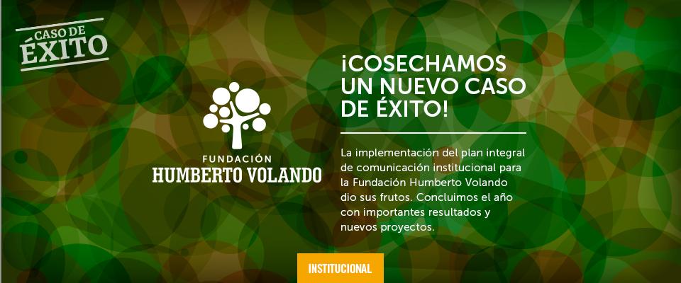 Plan de comunicación para Fundación Humberto Volando
