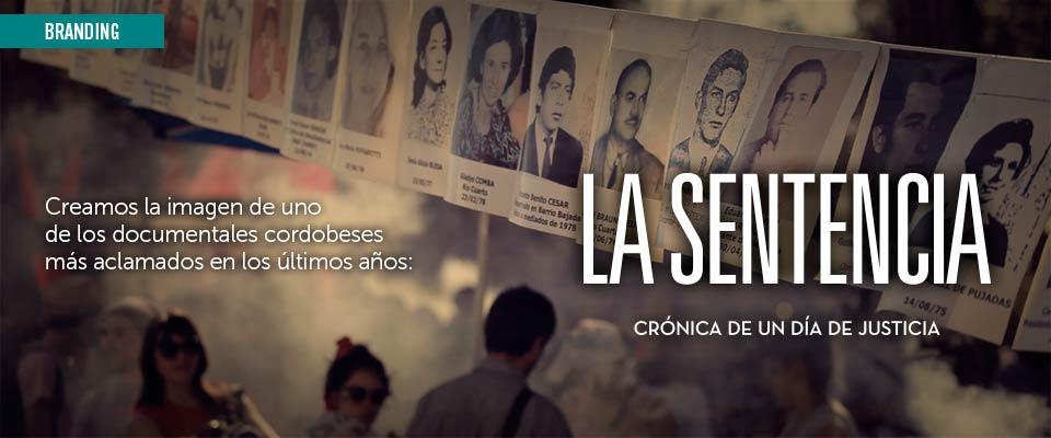 """Documental """"La Sentencia"""" · Branding y Social Media"""